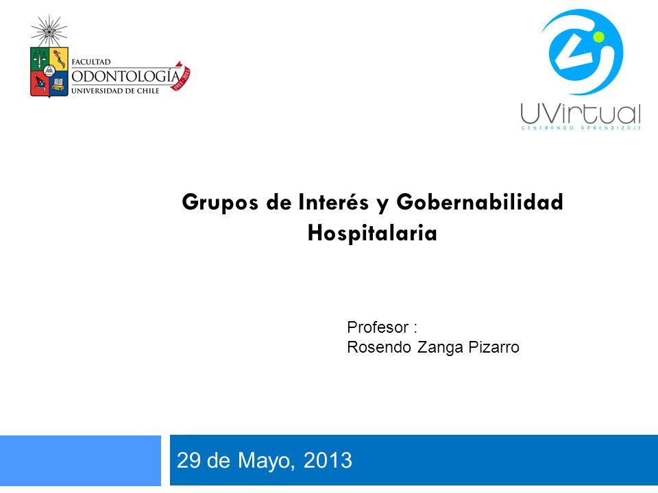 Grupos de Interés y Gobernabilidad Hospitalaria