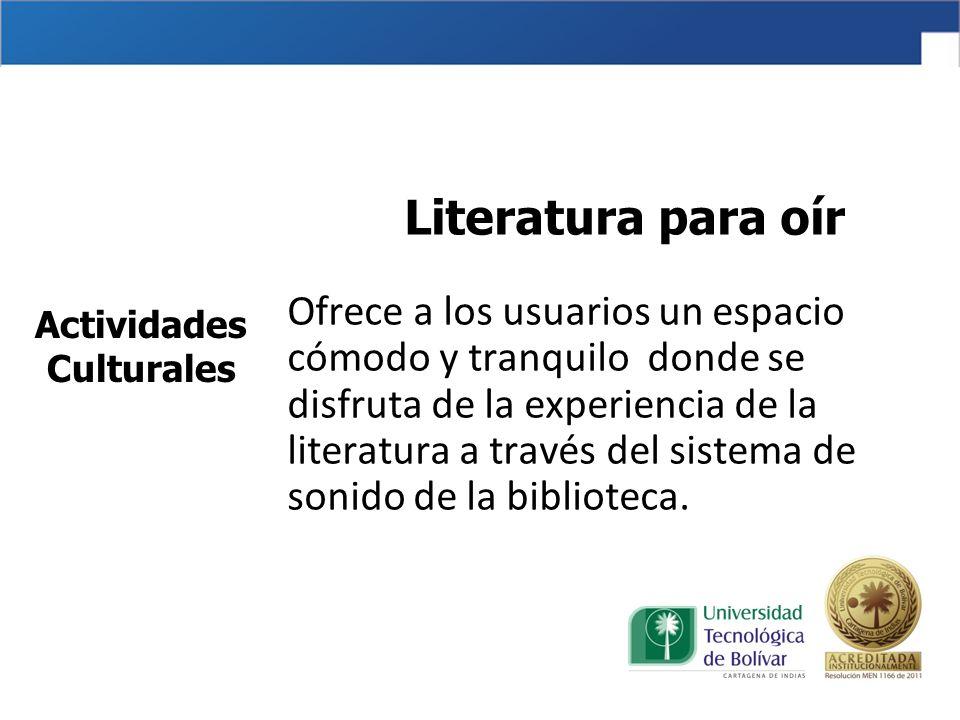 Literatura para oír Ofrece a los usuarios un espacio cómodo y tranquilo donde se disfruta de la experiencia de la literatura a través del sistema de sonido de la biblioteca.