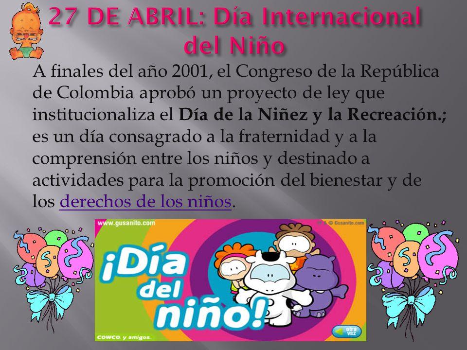 27 DE ABRIL: Día Internacional del Niño