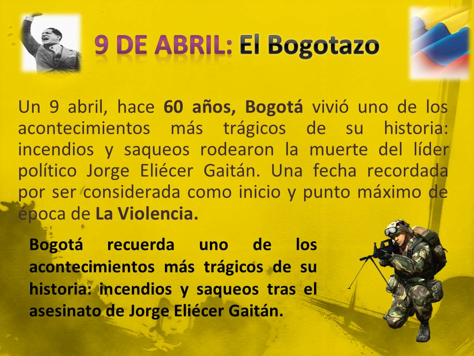 9 DE ABRIL: El Bogotazo