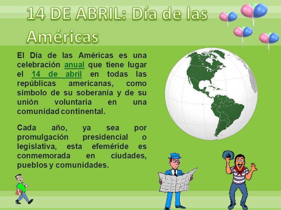 14 DE ABRIL: Día de las Américas