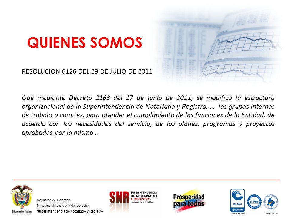 QUIENES SOMOS RESOLUCIÓN 6126 DEL 29 DE JULIO DE 2011