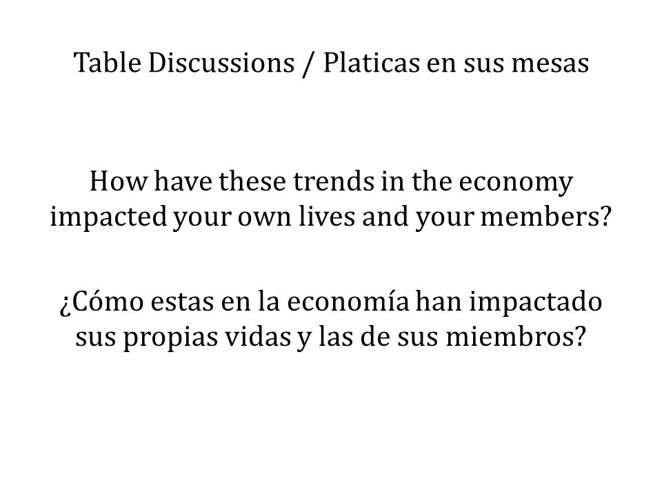 Table Discussions / Platicas en sus mesas