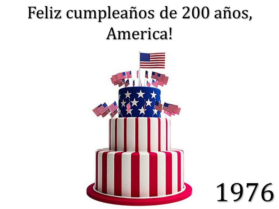 Feliz cumpleaños de 200 años, America!