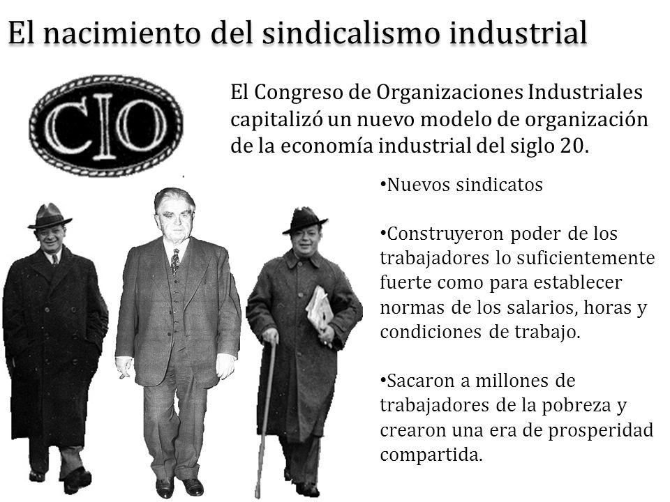 El nacimiento del sindicalismo industrial