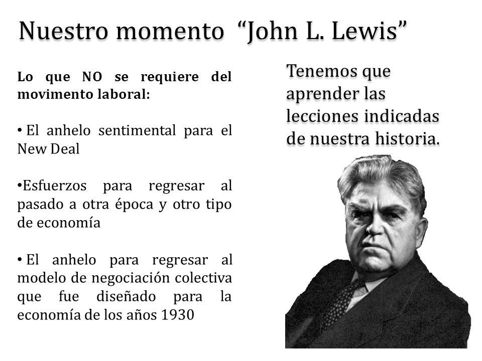 Nuestro momento John L. Lewis