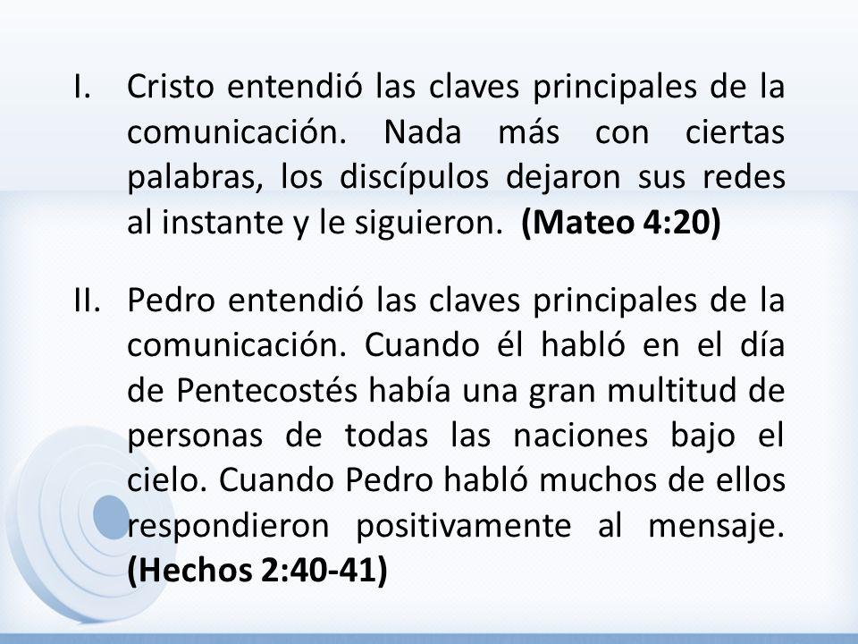 Cristo entendió las claves principales de la comunicación