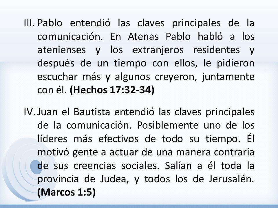 Pablo entendió las claves principales de la comunicación