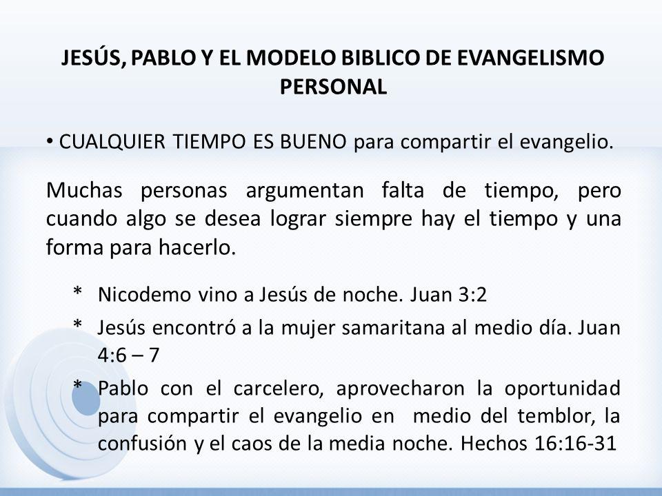 JESÚS, PABLO Y EL MODELO BIBLICO DE EVANGELISMO PERSONAL