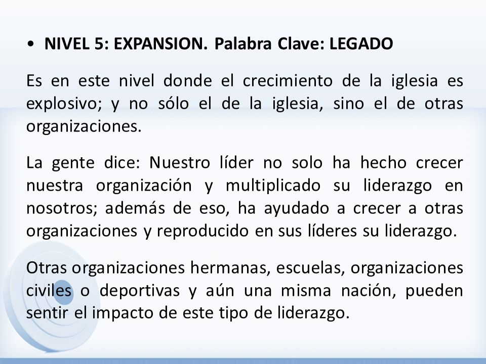 • NIVEL 5: EXPANSION.