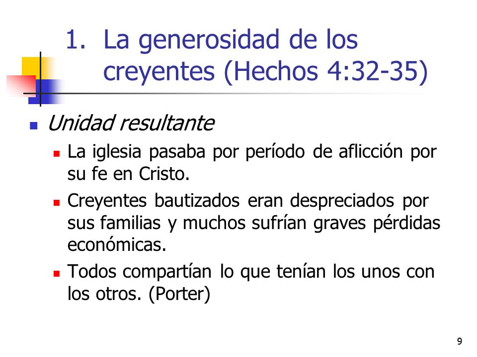 La generosidad de los creyentes (Hechos 4:32-35)
