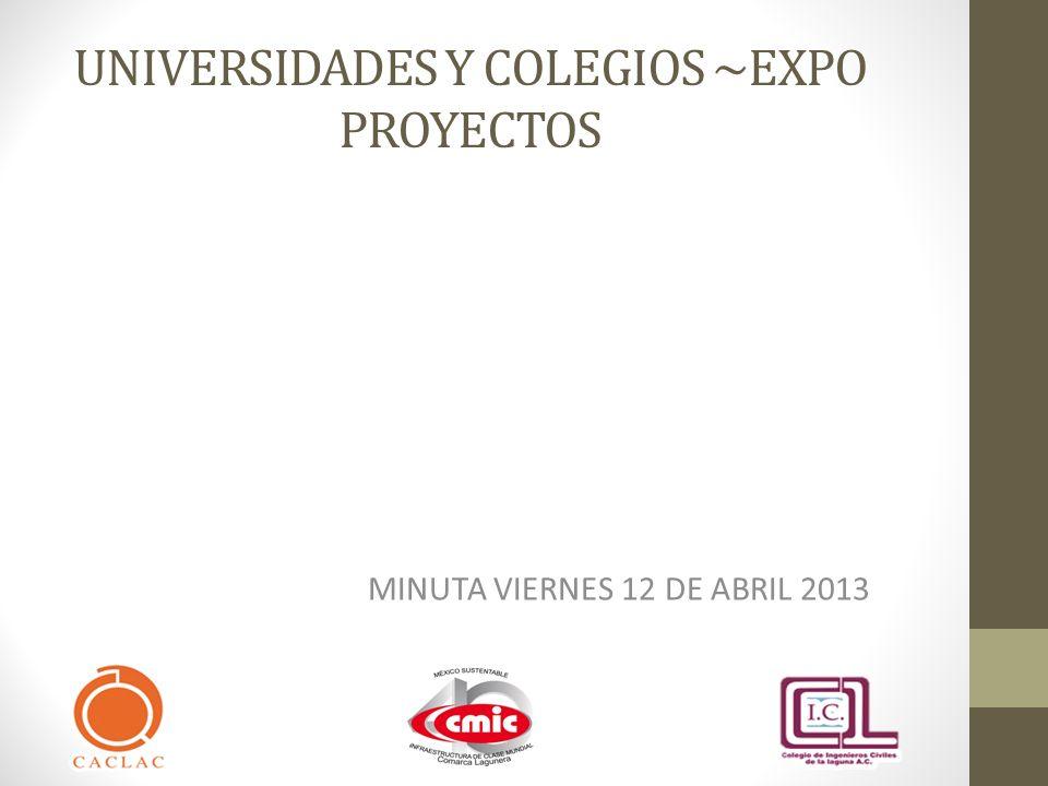 UNIVERSIDADES Y COLEGIOS ~EXPO PROYECTOS