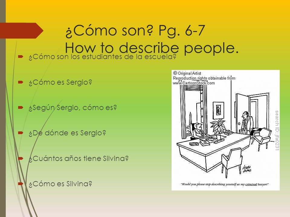 ¿Cómo son Pg. 6-7 How to describe people.