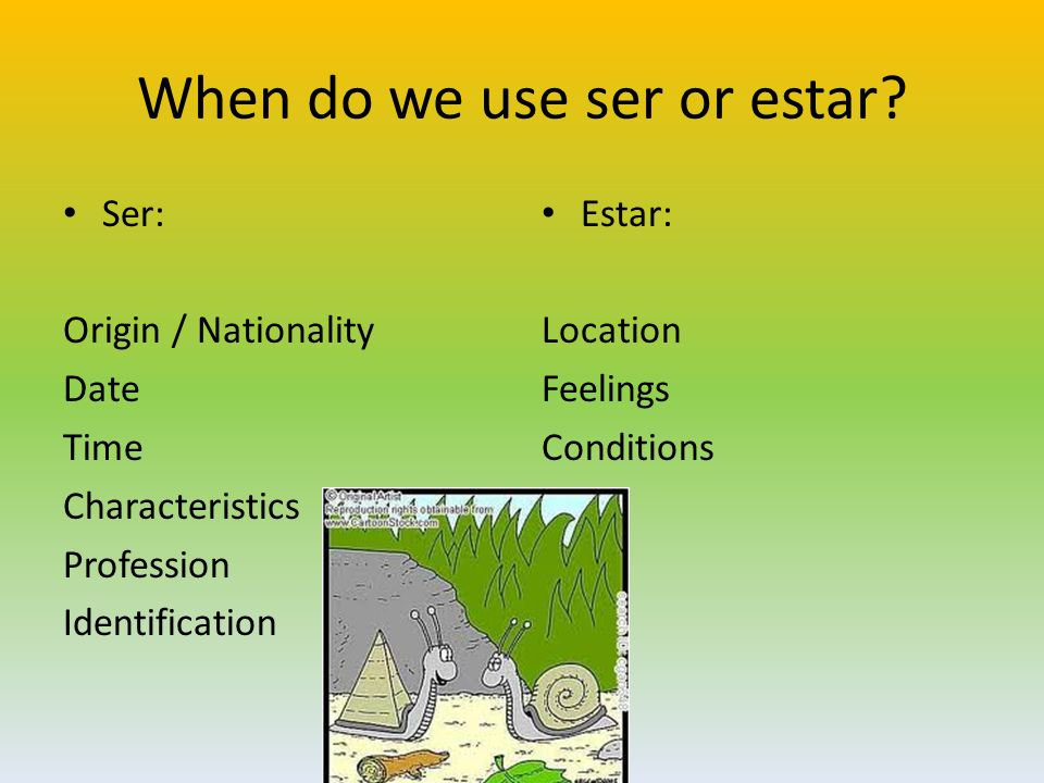 When do we use ser or estar