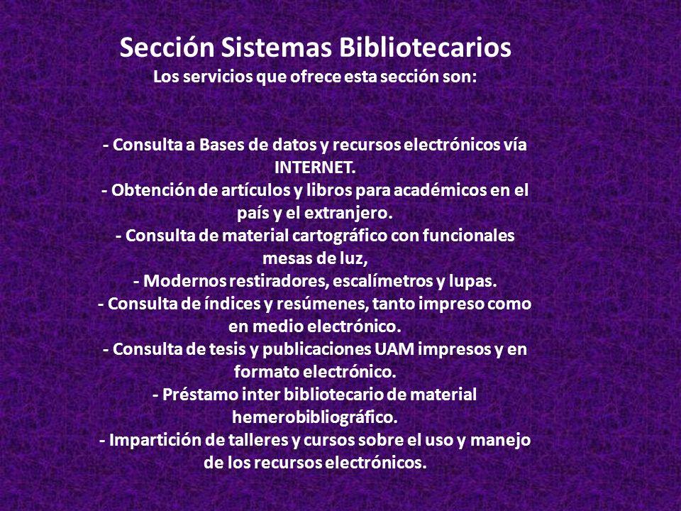 Sección Sistemas Bibliotecarios