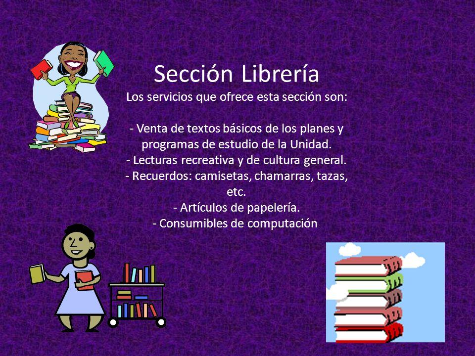 Sección Librería Los servicios que ofrece esta sección son: