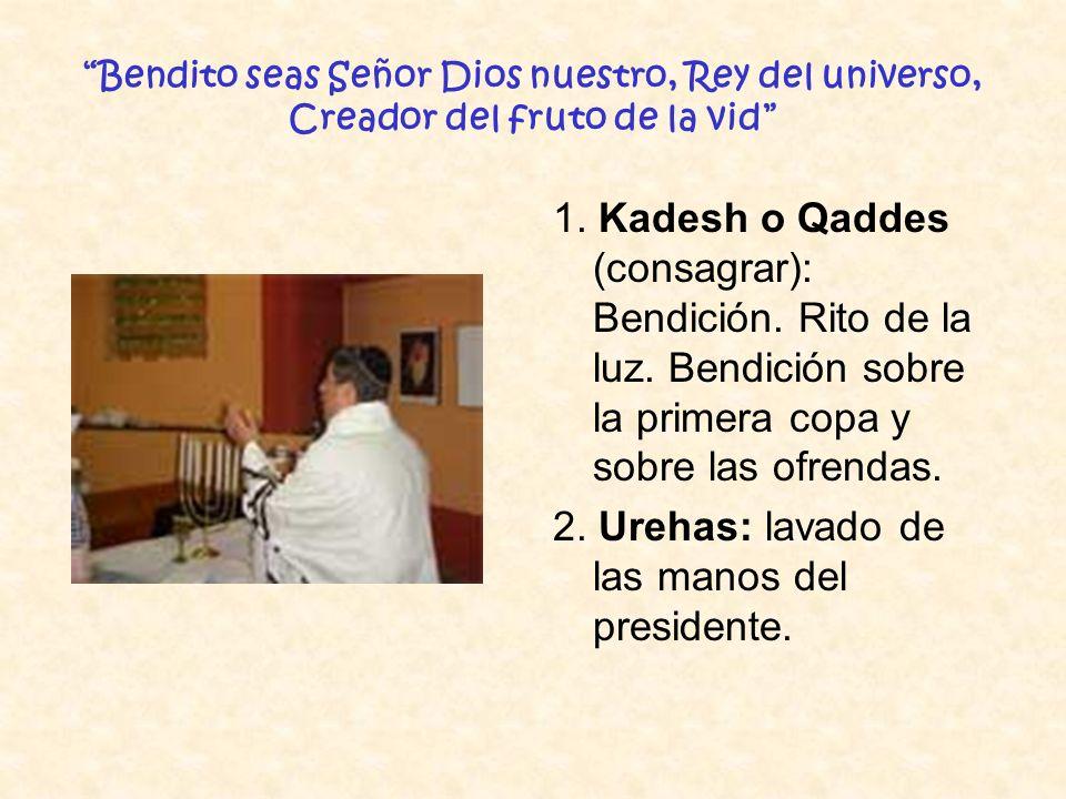 2. Urehas: lavado de las manos del presidente.