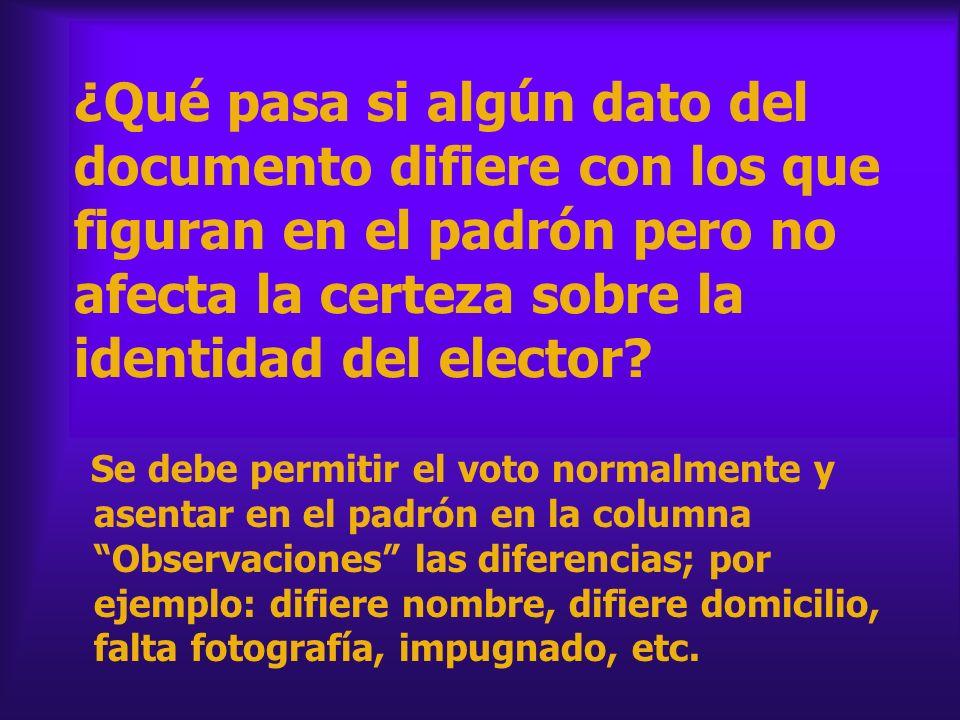 ¿Qué pasa si algún dato del documento difiere con los que figuran en el padrón pero no afecta la certeza sobre la identidad del elector