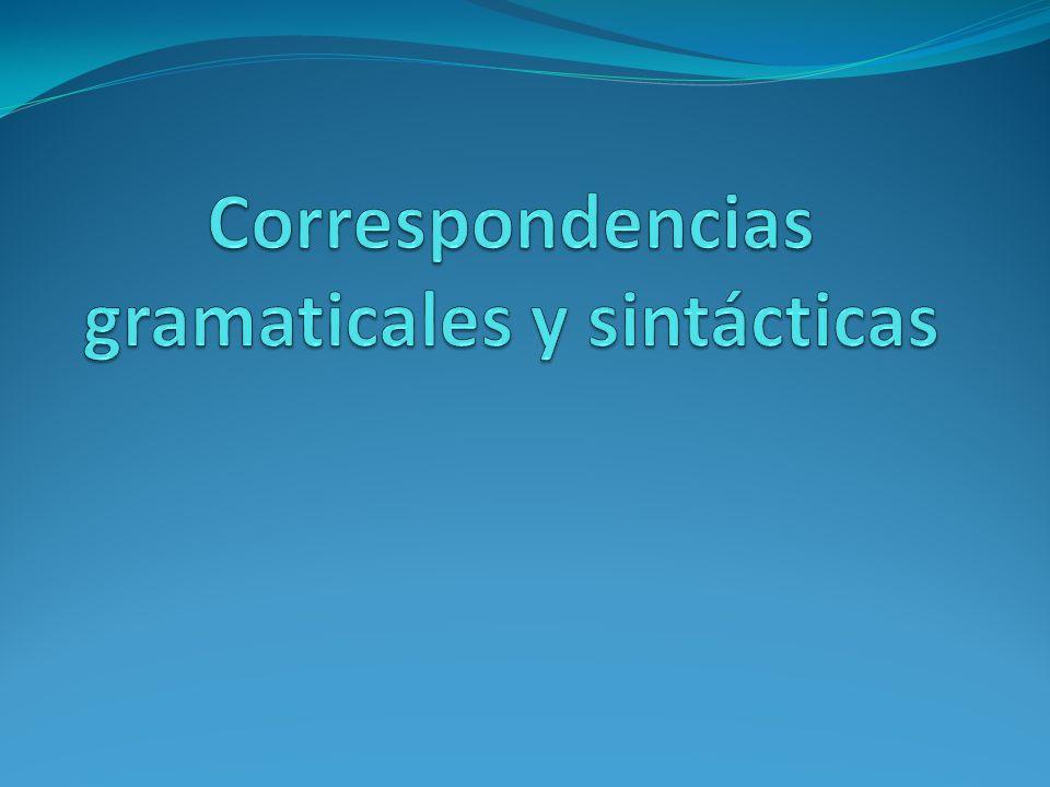Correspondencias gramaticales y sintácticas