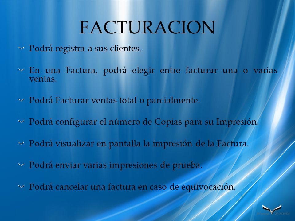 FACTURACION Podrá registra a sus clientes.