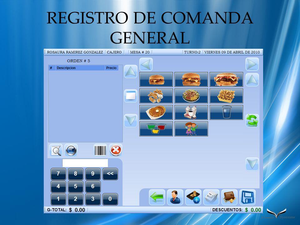 REGISTRO DE COMANDA GENERAL