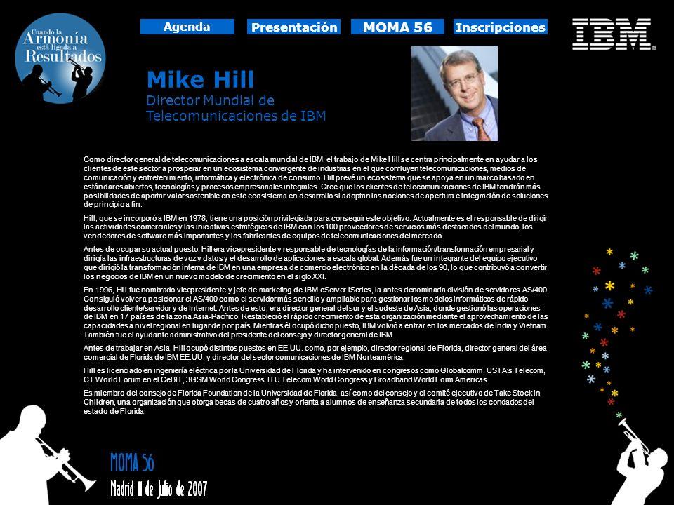 Mike Hill MOMA 56 Director Mundial de Telecomunicaciones de IBM