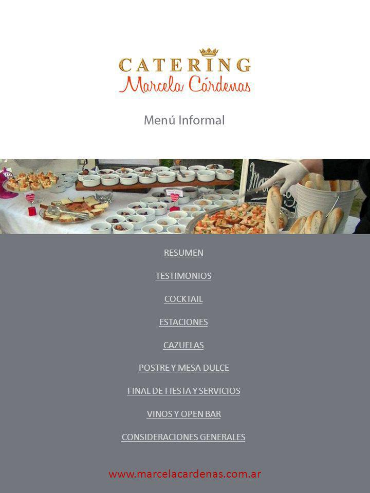 www.marcelacardenas.com.ar RESUMEN TESTIMONIOS COCKTAIL ESTACIONES