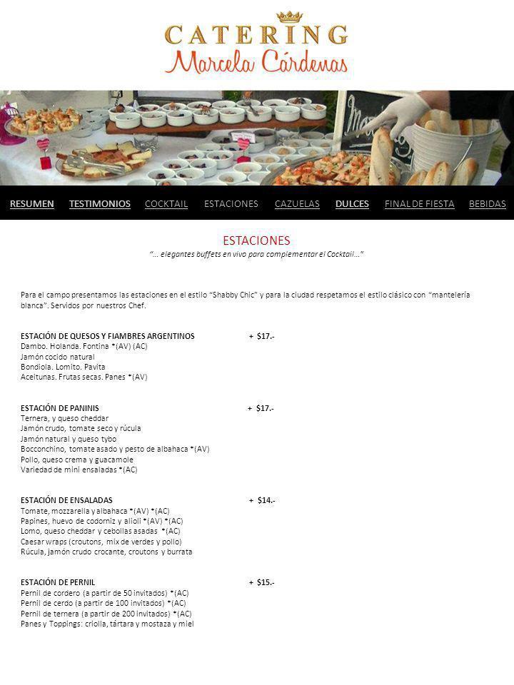 … elegantes buffets en vivo para complementar el Cocktail…