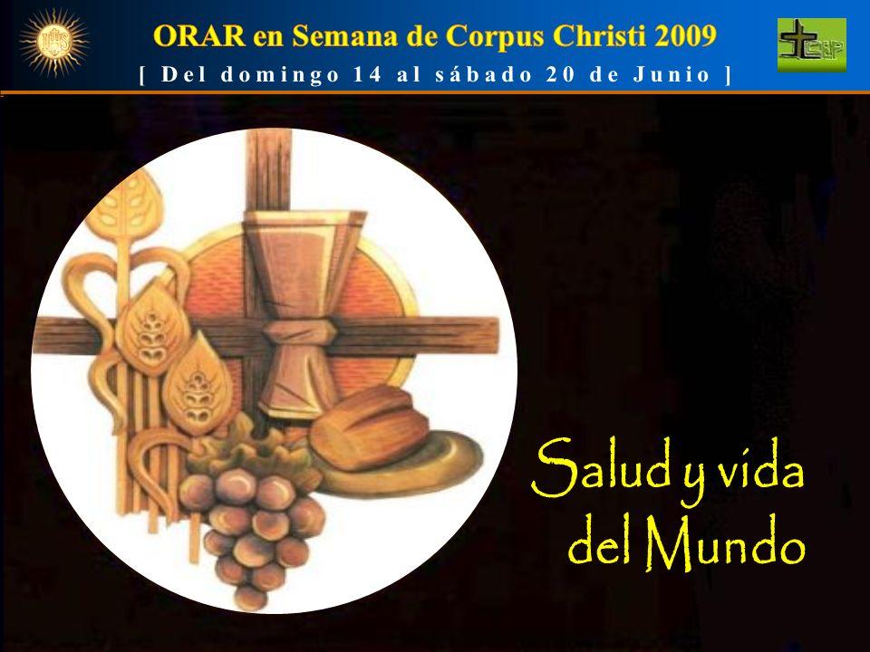 ORAR en Semana de Corpus Christi 2009