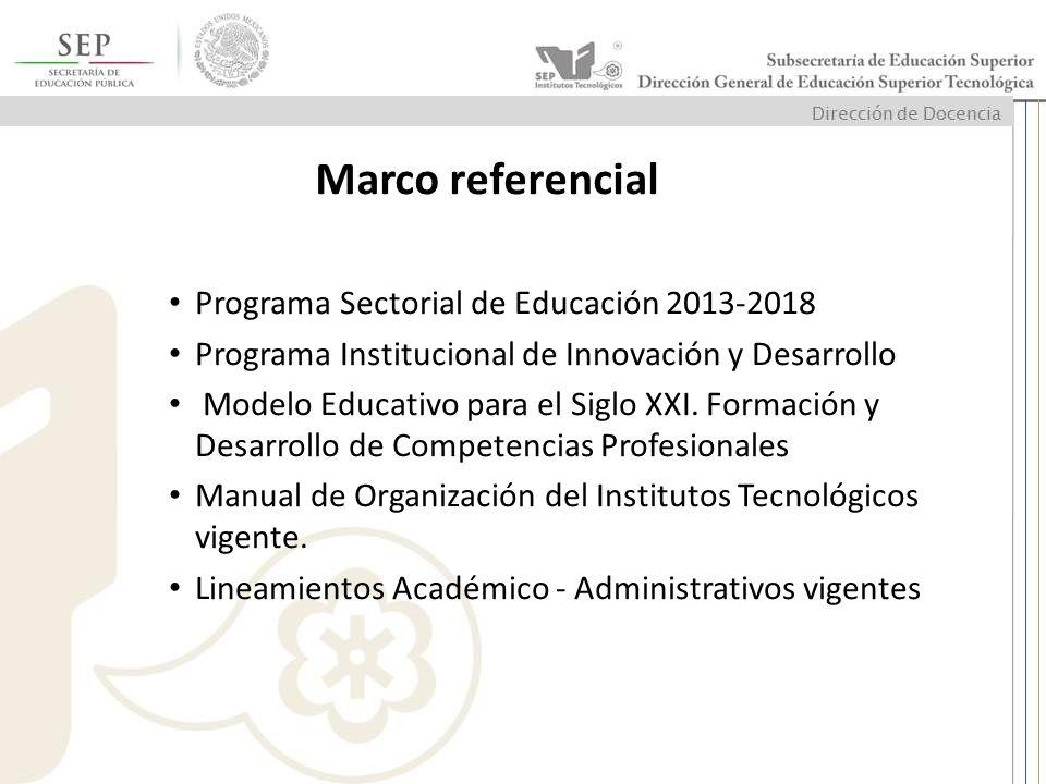 Marco referencial Programa Sectorial de Educación 2013-2018