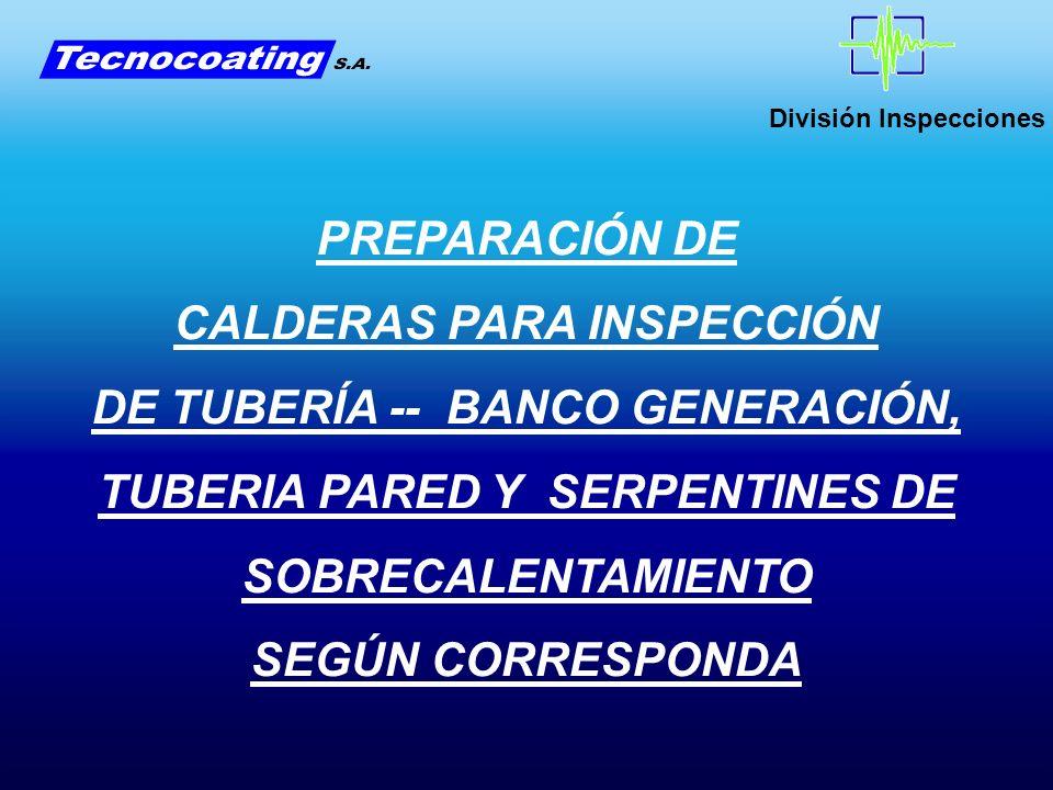 CALDERAS PARA INSPECCIÓN DE TUBERÍA -- BANCO GENERACIÓN,