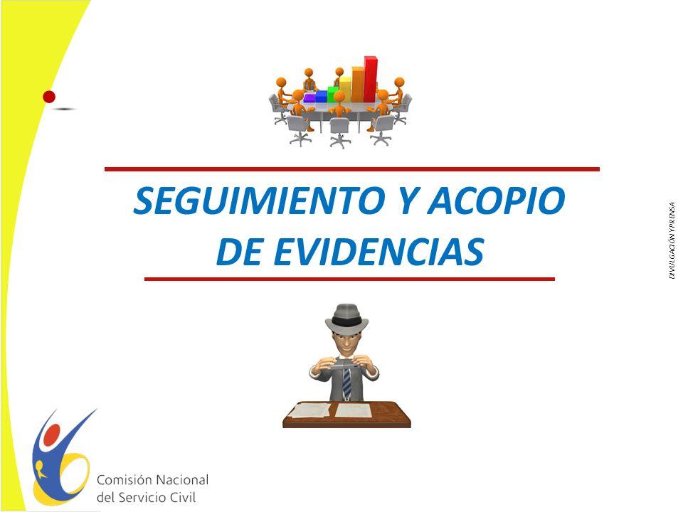SEGUIMIENTO Y ACOPIO DE EVIDENCIAS