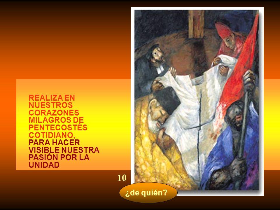 10 REALIZA EN NUESTROS CORAZONES MILAGROS DE PENTECOSTÉS COTIDIANO,