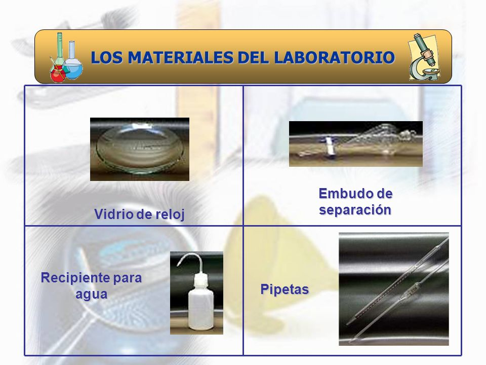 LOS MATERIALES DEL LABORATORIO