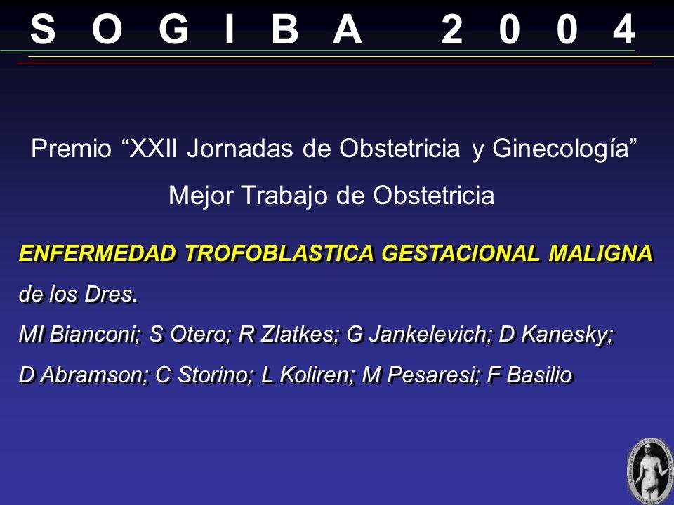 S O G I B A 2 0 0 4 Mejor Trabajo de Obstetricia