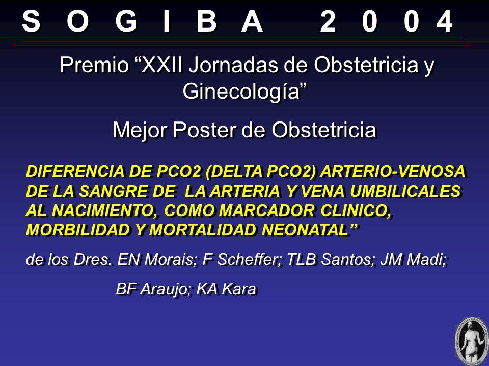 S O G I B A 2 0 0 4 Mejor Poster de Obstetricia