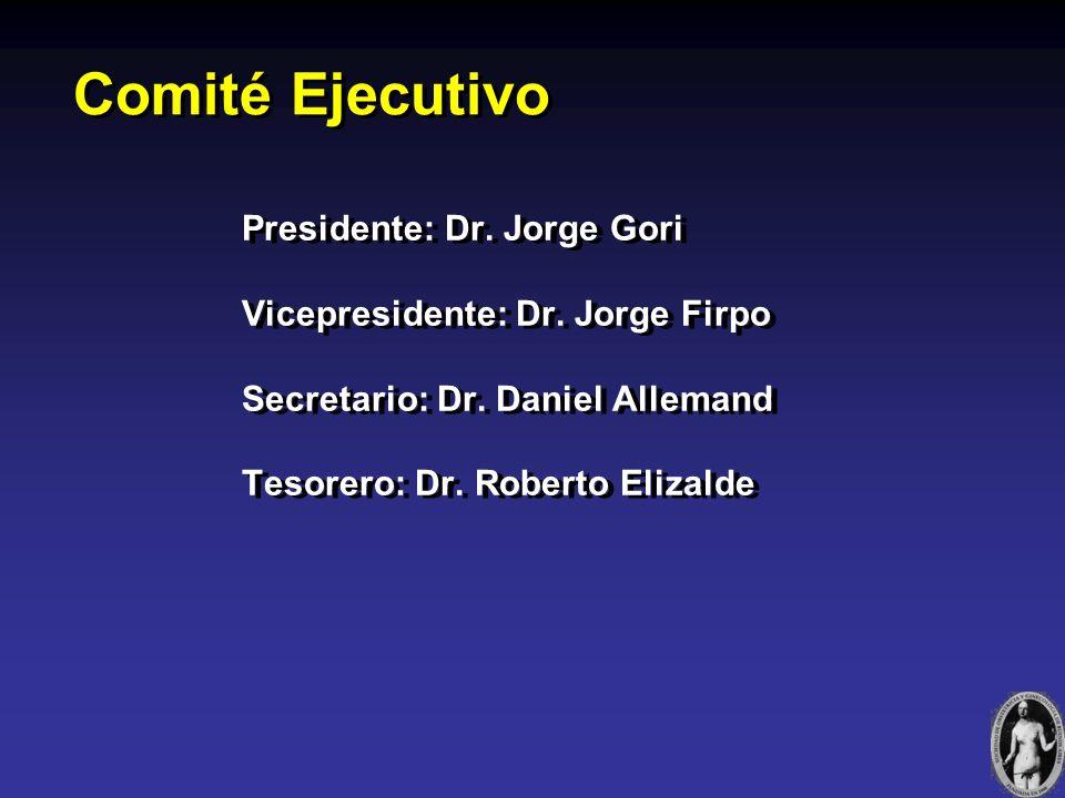 Comité Ejecutivo Presidente: Dr. Jorge Gori Vicepresidente: Dr.