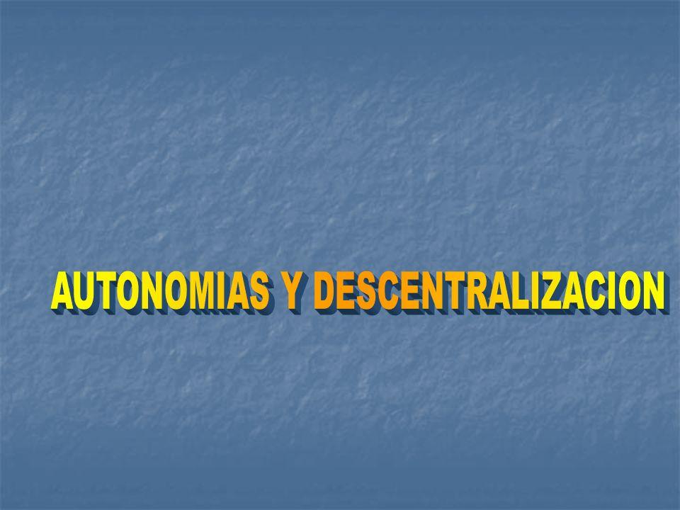 AUTONOMIAS Y DESCENTRALIZACION