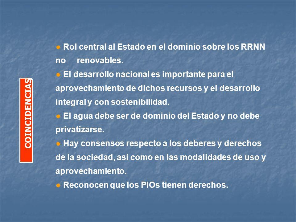 Rol central al Estado en el dominio sobre los RRNN no renovables.
