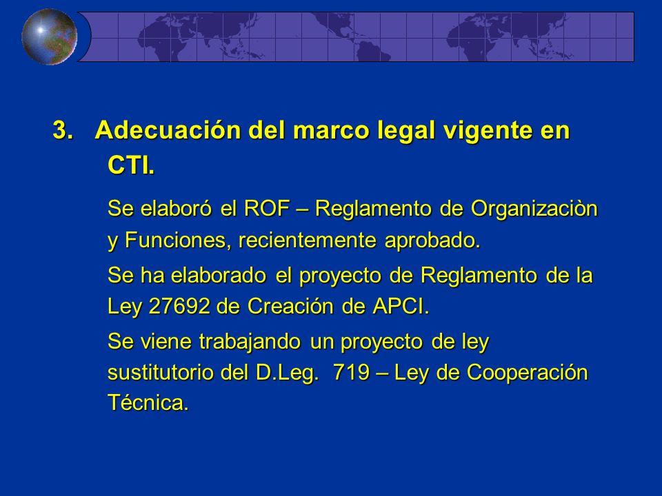 3. Adecuación del marco legal vigente en CTI.