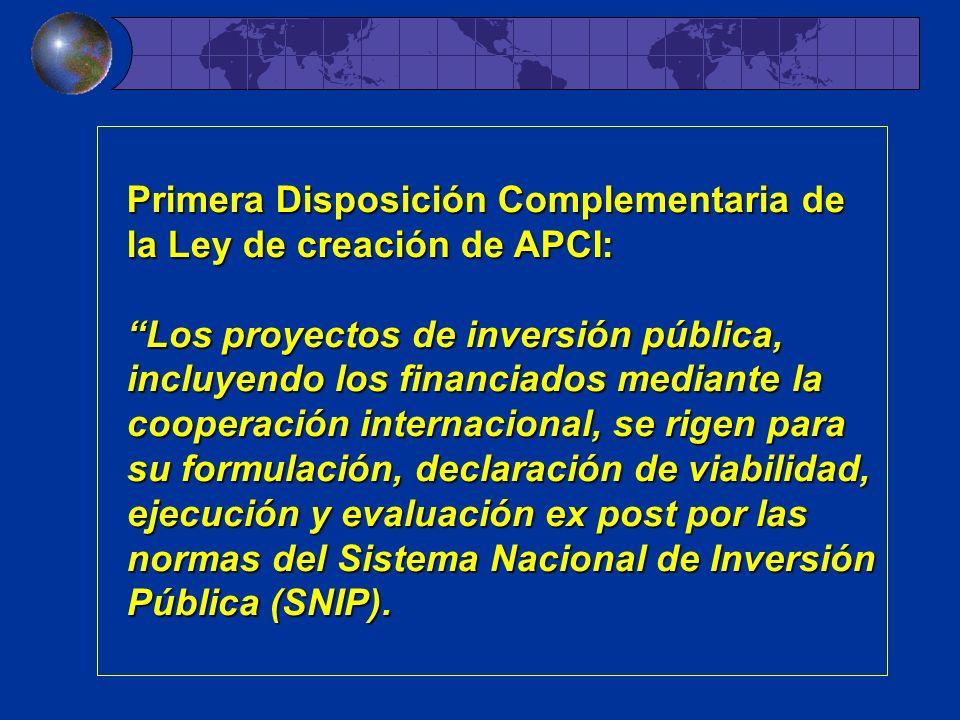 Primera Disposición Complementaria de la Ley de creación de APCI: