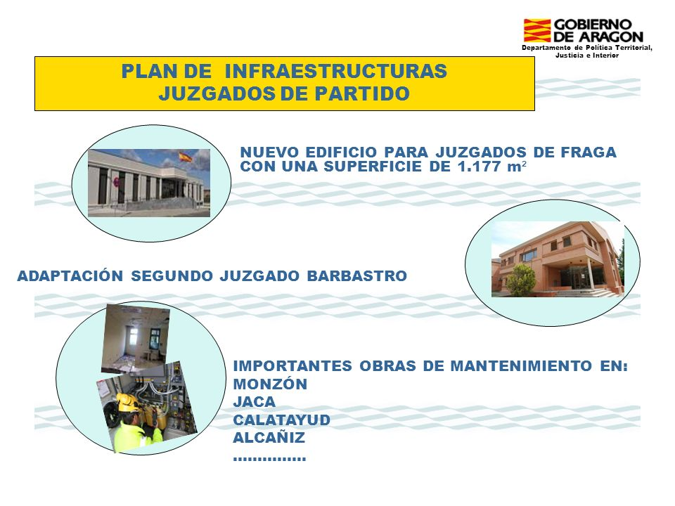 PLAN DE INFRAESTRUCTURAS JUZGADOS DE PARTIDO