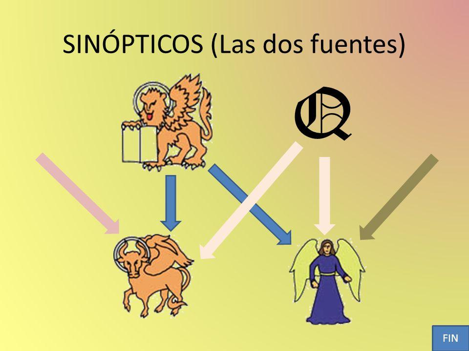 SINÓPTICOS (Las dos fuentes)