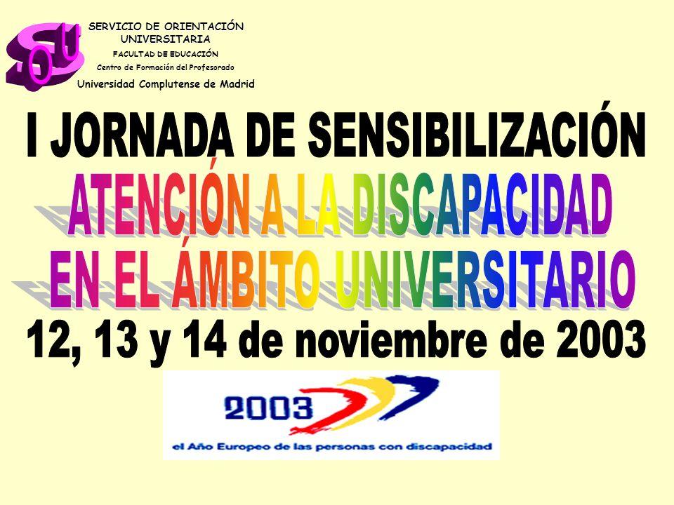s ATENCIÓN A LA DISCAPACIDAD U O I JORNADA DE SENSIBILIZACIÓN