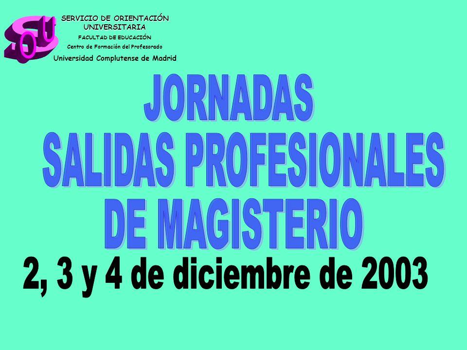 s U O JORNADAS SALIDAS PROFESIONALES DE MAGISTERIO