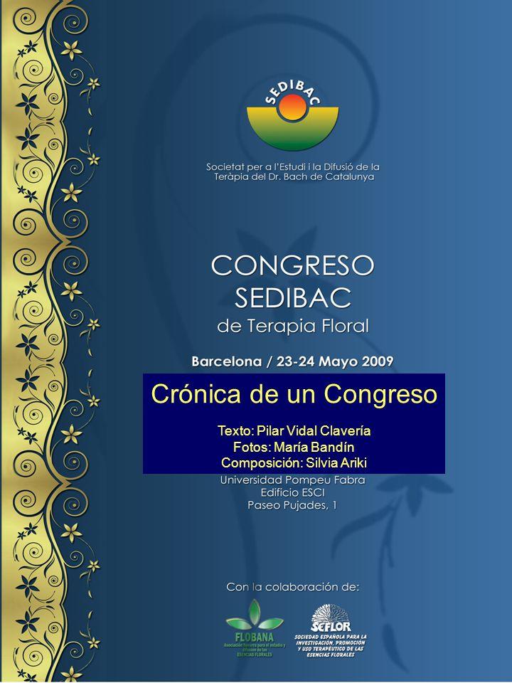 Crónica de un Congreso Texto: Pilar Vidal Clavería Fotos: María Bandín