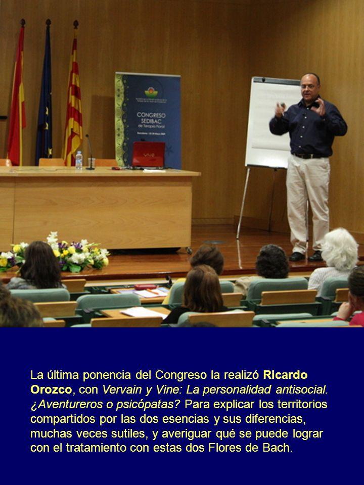 La última ponencia del Congreso la realizó Ricardo Orozco, con Vervain y Vine: La personalidad antisocial.