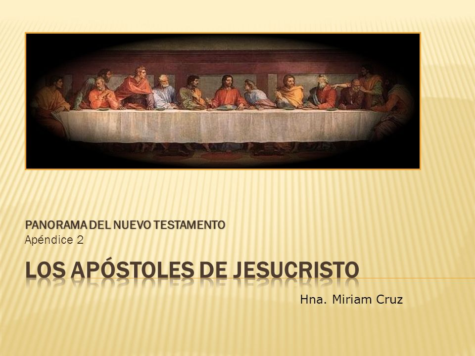 LOS APÓSTOLES DE JESUCRISTO