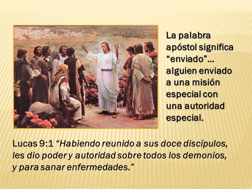 La palabra apóstol significa enviado …