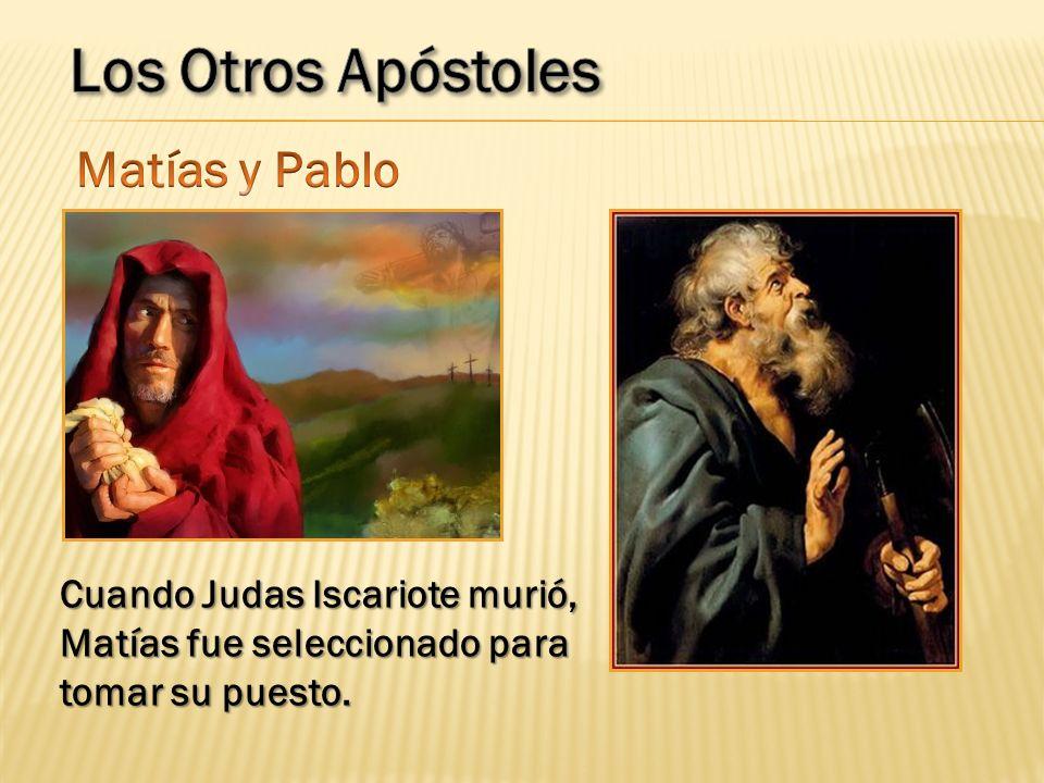 Los Otros Apóstoles Matías y Pablo